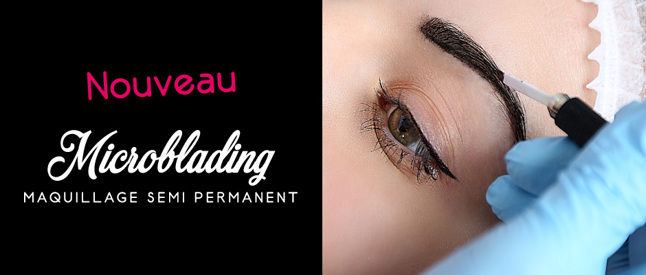 Microblading maquillage semi permanent s'thétique la rochelle